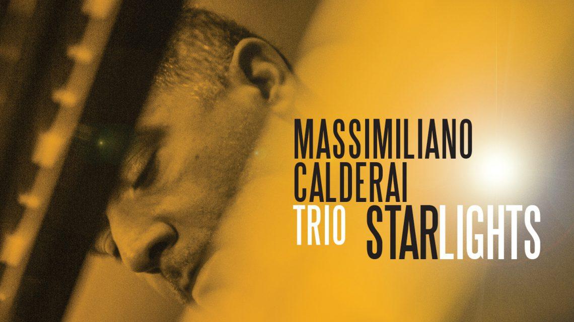 Starlights, il nuovo album di Massimiliano Calderai Trio