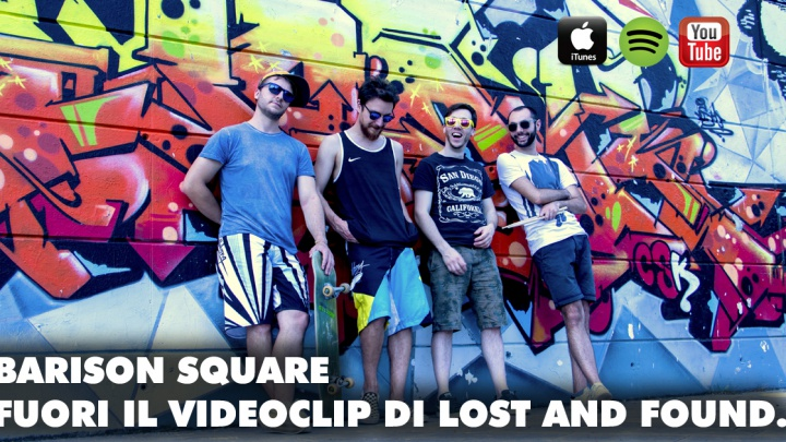 LOST AND FOUND: IL VIDEO DEI BARISON SQUARE