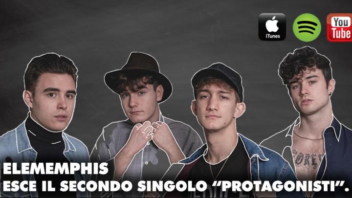"""Fuori """"Protagonisti"""", il nuovo singolo degli Elememphis"""
