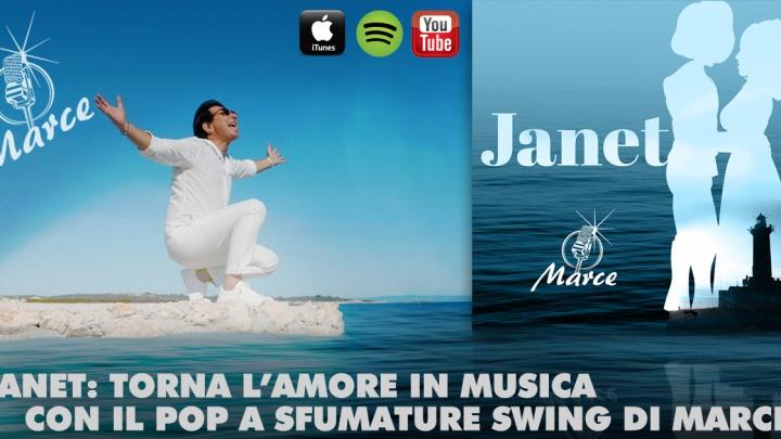 JANET: TORNA L'AMORE IN MUSICA CON IL POP A SFUMATURE SWING DI MARCE.