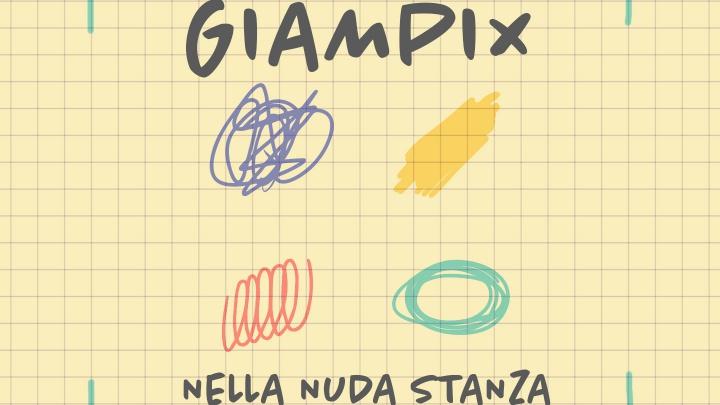 Esce la prima Euro Indie Music Like di Luglio con Giampix e il suo nuovo singolo