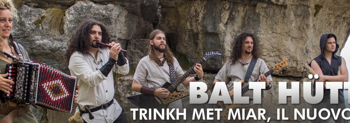 Trinkh Met Miar, il nuovo album dei Balt Hüttar