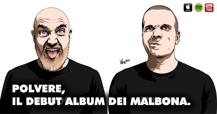 Malbona - Polvere