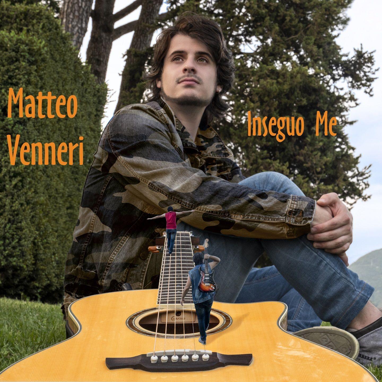 Inseguo Me - Matteo Venneri