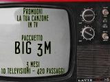 PROMOZIONE IN TV BIG – 3 MESI